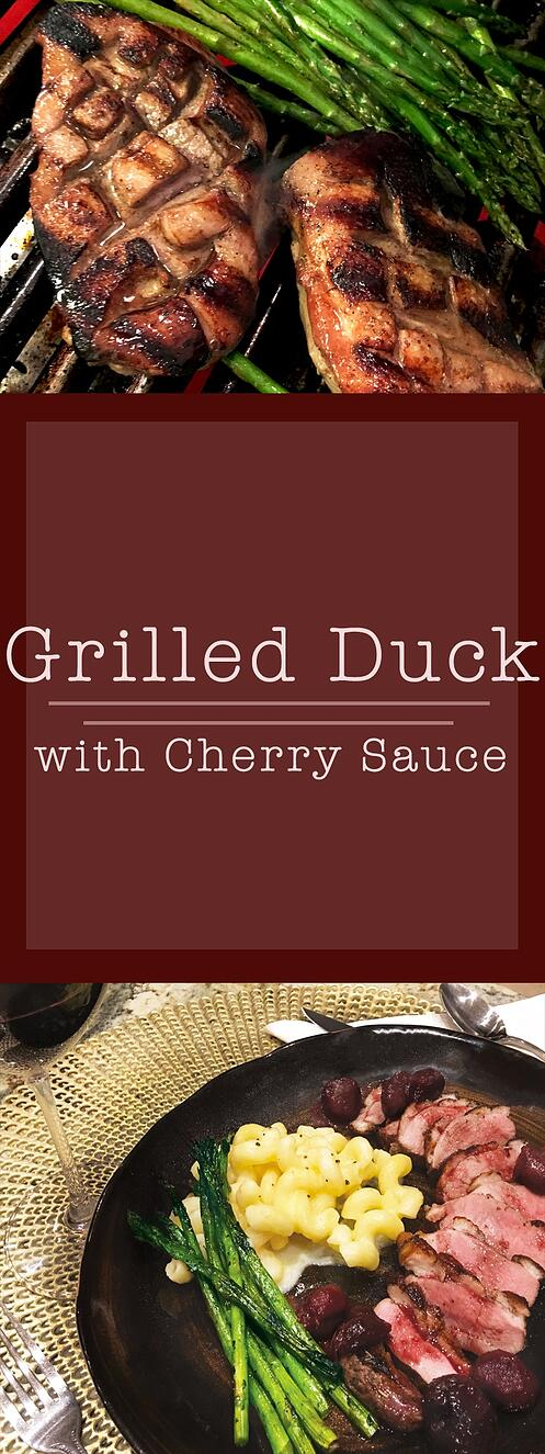 Grilled Duck Breast & Cherry Sauce: A Valentine's Day Win