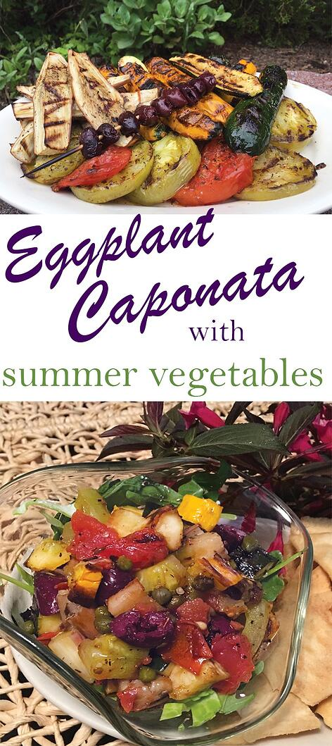 Grilled Eggplant Caponata and Summer Vegetables