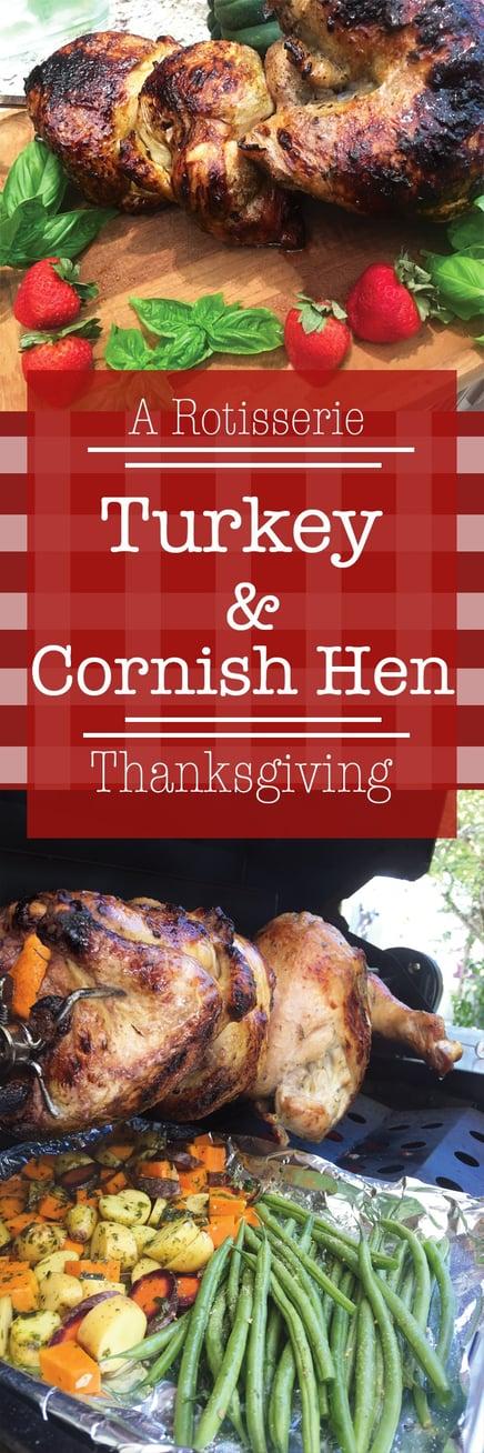 Spinning to Thanksgiving: Rotisserie Cornish Hens & a Turkey