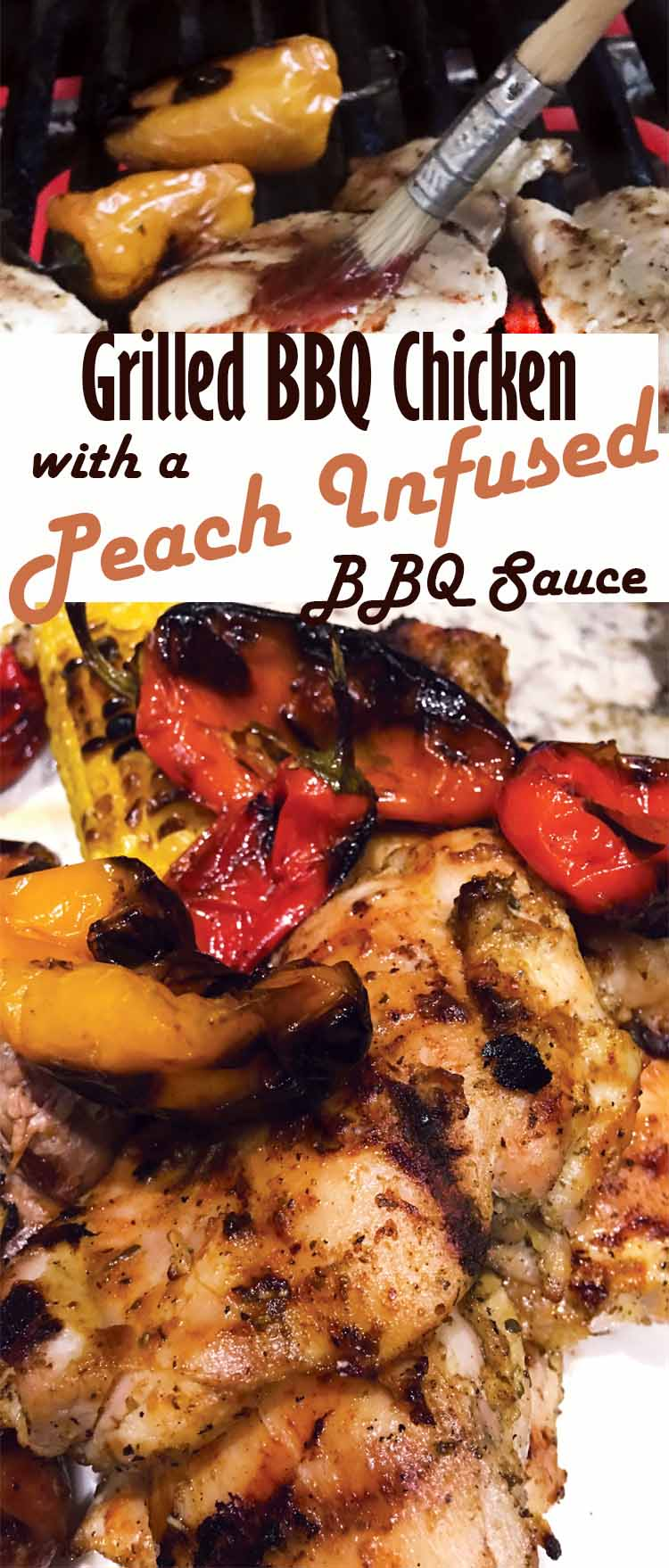 Grilled BBQ Chicken with a Peach Infused Healthy BBQ Sauce